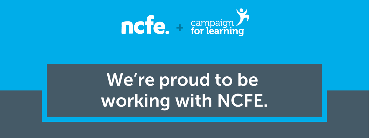 Campaign for Learning joins NCFE Family